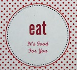 Julia Cooks - Eat It's Good For You
